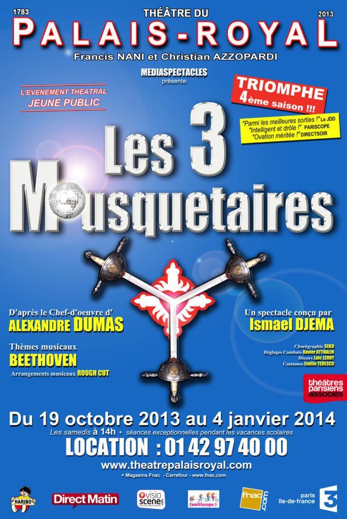 Les 3 Mousquetaires au Palais Royal