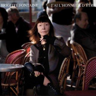 Brigitte Fontaine J'ai l'honneur d'être