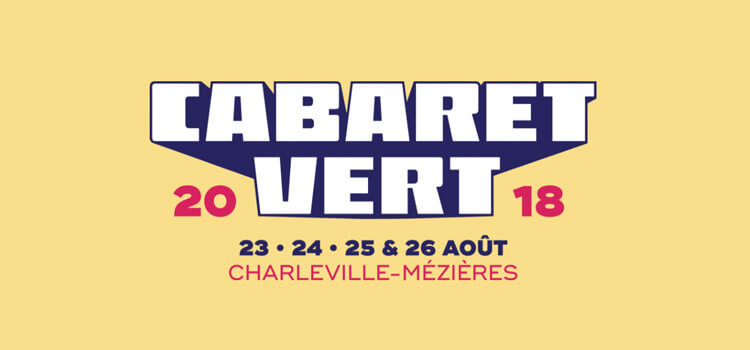 Cabaret Vert 2018
