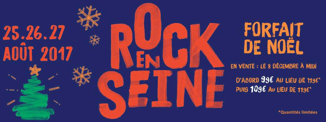 Rock en seine 2017 noel