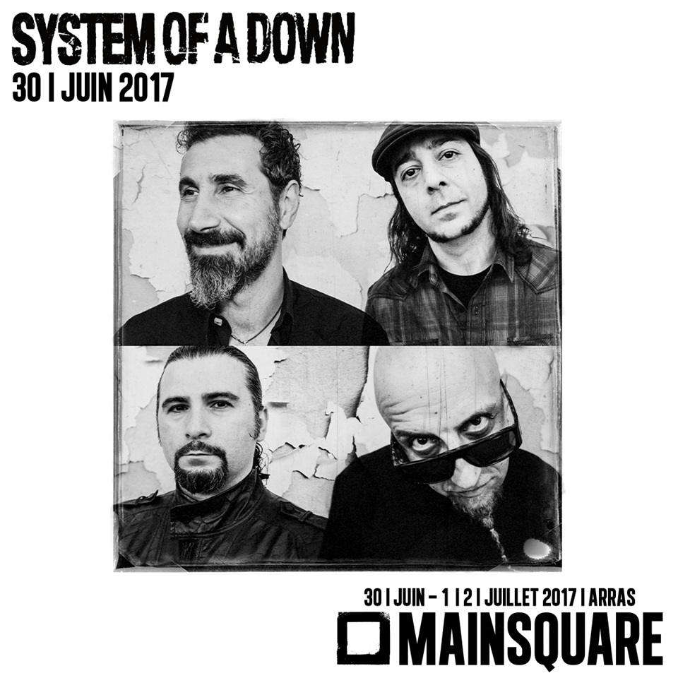 Main Square 2017 : System Of A Down et Radiohead confirmés! Toxicity System Of A Down Video