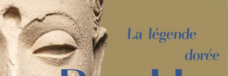 Bouddha la legende dore