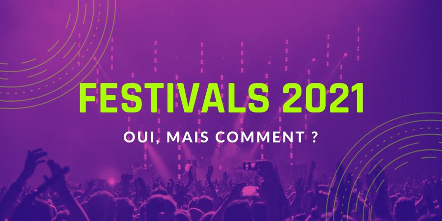 Festivals 2021 oui