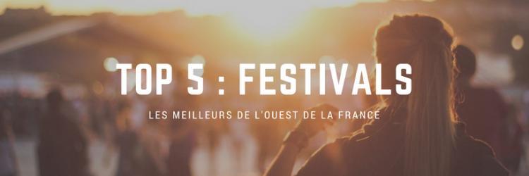 Top 5 les festivals